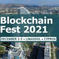 Blockchain Fest 2021, Cyprus